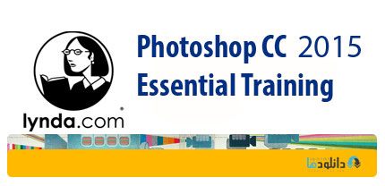 1435652506 lynda.photoshop.cc.essential.training  دانلود آموزش فتوشاپ سی سی 2015 از لیندا   lynda Photoshop CC Essential Training 2015