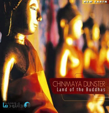 Chinmaya Dunster   Land of  دانلود آلبوم موسیقی سرزمین بودا   Land of the Buddhas