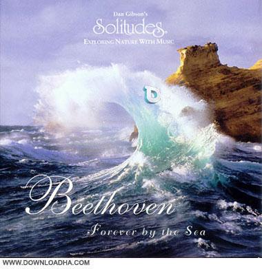 Dan Gibson   Forever by the Sea   Beethoven %281997%29 دانلود آلبوم برای همیشه با دریا – بتهوون
