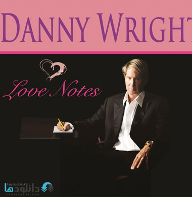 Danny Wright   Love Notes %282015%29 دانلود آلبوم موسیقی 2015 Love Notes