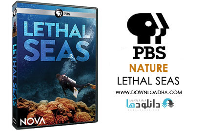 LETHAL SEAS دانلود مستند 2015 NOVA: Lethal Seas