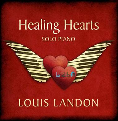 Louis Landon   Healing Hearts دانلود آلبوم موسیقی التیام قلب ها Healing Hearts