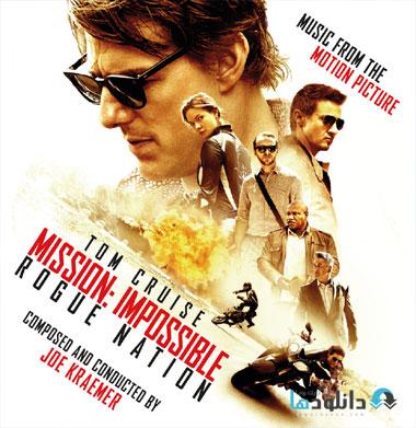 MIRN ost دانلود موسیقی متن فیلم مأموریت غیرممکن ملت خطرناک – Mission Impossible Rogue Nation 2015