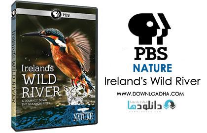 NATURE Ireland%27s Wild River دانلود مستند NATURE: Irelands Wild River 2014