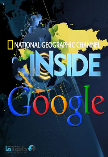 National GeographicInside G دانلود مستند در گوگل چه می گذرد   2010 National Geographic: Inside Google