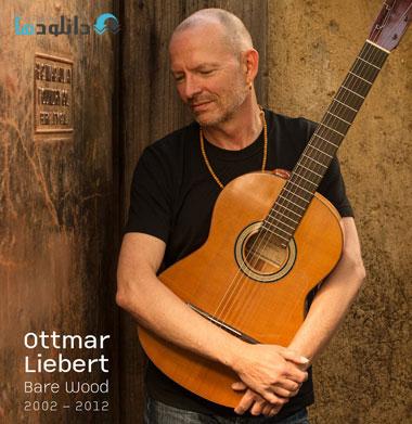 Ottmar Liebert   Bare Wood %282014%29 دانلود آلبوم موسیقی Bare Wood