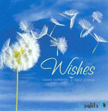 Owen Richards   Wishes %28200 دانلود آلبوم موسیقی  آرزوها  Wishes