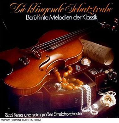 Ricci Ferra   Die klingende Schatztruhe   Beruhmte Melodien der Klassik %281994%29  دانلود مجموعه ای از ملودی های مشهور موسیقی کلاسیک