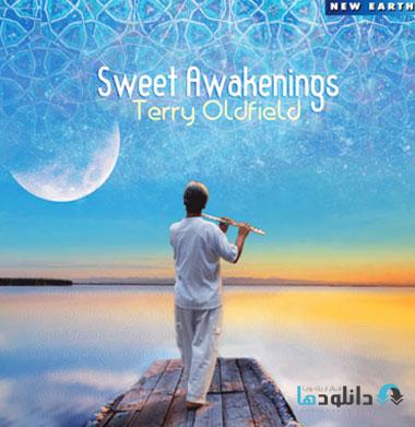 Terry Oldfield   Sweet Awak دانلود آلبوم موسیقی بیداری شیرین  Sweet Awakenings