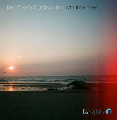 The Birds Companion   After دانلود آلبوم موسیقی After the Fire Music Album