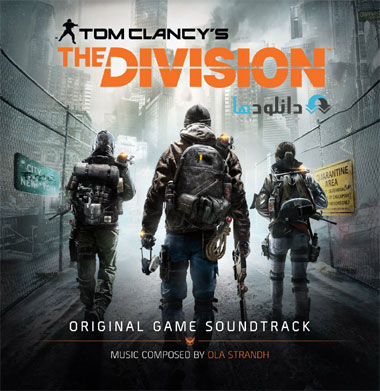 Tom Clancy%27s The Division دانلود آلبوم موسیقی متن بازی 2016 Tom Clancy's The Division