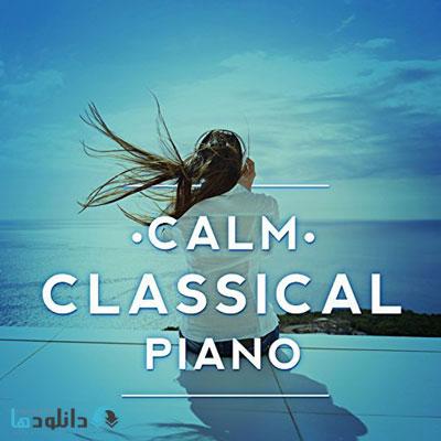 VA   Calm Classical Piano %28 دانلود آلبوم موسیقی پیانو کلاسیکال آرام Calm Classical Piano