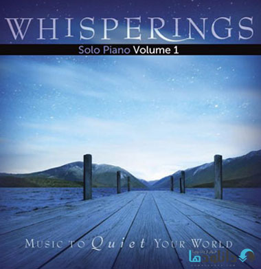 Various Artists   Whisperin دانلود آلبوم موسیقی نجواها – تکنوازی پیانو بخش دوم Whisperings – Solo Piano. Vol. 2