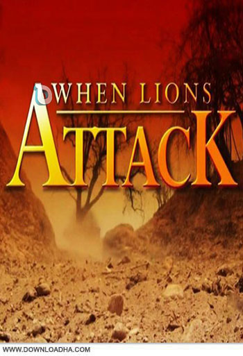 When.Lions.Attack.2014 دانلود مستند  2014  When Lions Attack
