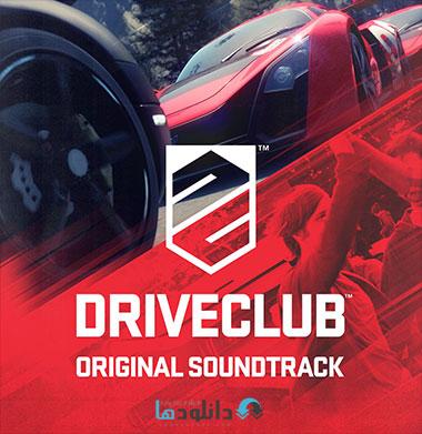 drive club دانلود موسیقی متن بازی درایو کلوب    Driveclub Original Soundtrack
