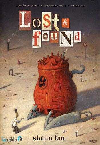 lostfoundcover shaun tan1 دانلود انیمیشن کوتاه گمشده 2010 The Lost Thing
