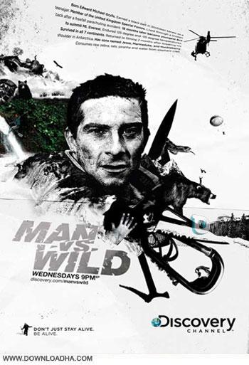man vs wild season 6  دانلود مستند انسان در برابر طبیعت فصل ششم – Man vs Wild Season Six