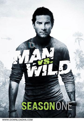 man vs wild season ONE دانلود مستند انسان در برابر طبیعت فصل اول   Man vs Wild Season One