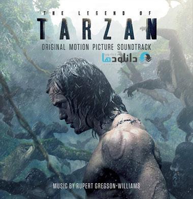 tarzan دانلود آلبوم موسیقی متن فیلم افسانه تارزان The Legend of Tarzan 2016