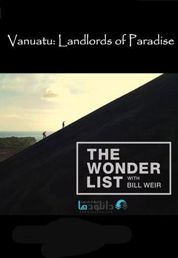 vanuatu دانلود مستند  Vanuatu: Landlords of Paradise 2015