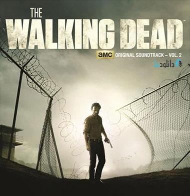 walking vol 2 دانلود موسیقی متن سریال the Walking Dead Vol.2