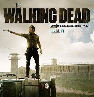 walking دانلود موسیقی متن سریال the Walking Dead Vol.1