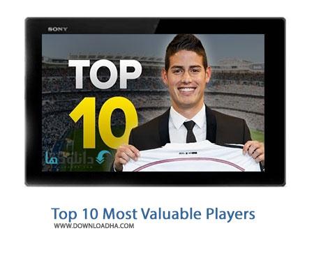 Top 10 Most Valuable Players %28Downloadha.com%29 دانلود کلیپ 10 استعداد برتر دنیای فوتبال در سال 2015