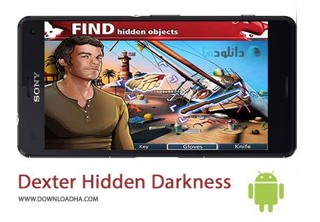 Dexter Hidden Darkness Cover%28Downloadha.com%29 دانلود بازی ماجرایی دکستر تاریکی پنهان Dexter Hidden Darkness v1.6.2 برای اندروید
