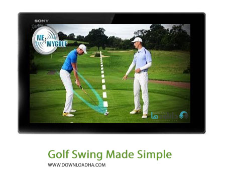 Golf Swing Made Simple Cover%28Downloadha.com%29 دانلود کلیپ آموزشی بازی گلف به صورت شناور