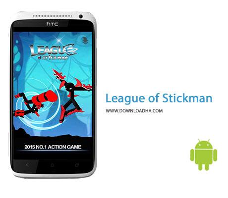 دانلود بازی اکشن لیگ مردان چوبی League of Stickman 3.4.1 – اندروید