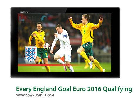 Every England Goal Euro 2016 Qualifying Cover(Downloadha.com) دانلود کلیپ تمامی گل های انگلیس در مقدماتی یورو 2016