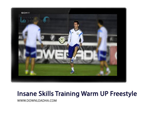 Insane Skills in Training Warm UP Freestyle HD Cover(Downloadha.com) دانلود کلیپ مهارت های دیدنی ورزشکاران