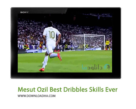 Mesut Ozil Best Dribbles Skills Ever Cover(Downloadha.com) دانلود کلیپ بهترین مهارت ها و دریبل های مسوت اوزیل