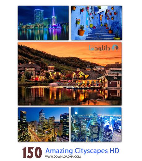 150 Amazing Cityscapes HD Cover%28Downloadha.com%29 دانلود مجوعه 150 والپیپر از شهرهای زیبا 150 Amazing Cityscapes HD Wallpapers