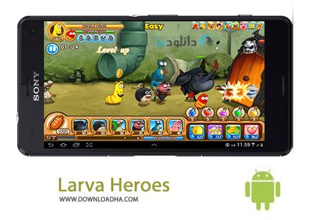 Larva Heroes Cover%28Downloadha.com%29 دانلود بازی قهرمانان لاروا Larva Heroes Episode 2 1.3.7   اندروید