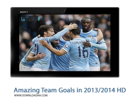 Manchester City Amazing Team Goals in 2013 2014 HD Cover%28Downloadha.com%29 دانلود کلیپ زیباترین گل های تیمی منچسترسیتی در فصل 2014   2013