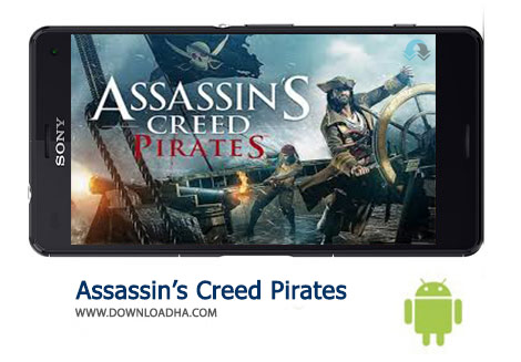Assassins Creed Pirates Cover%28Downloadha.com%29 دانلود بازی اکشن و مهیج آساسینس کرید Assassin's Creed Pirates 2.5.1 برای اندروید