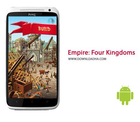 Empire Four Kingdoms Cover%28Downloadha.com%29 دانلود بازی استراتژیک چهار امپراتوری Empire: Four Kingdoms 1.25.85 برای اندروید