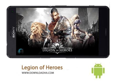 Legion of Heroes Cover%28Downloadha.com%29 دانلود بازی نقش آفرینی گروه قهرمانان Legion of Heroes 1.6.14 برای اندروید