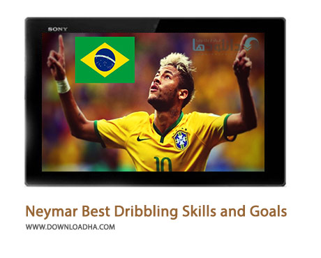 Neymar Best Dribbling Skills and Goals Ever Brazil Cover%28Downloadha.com%29 دانلود کلیپ بهترین دریبل ها و گل های نیمار تاکنون