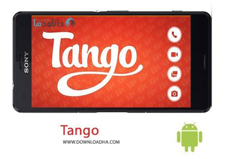 Tango Cover%28Downloadha.com%29 دانلود آخرین نسخه نرم افزار تانگو Tango 3.21.192361 برای اندروید