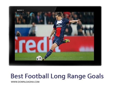 Best Football Long Range Goals Cover%28Downloadha.com%29 دانلود کلیپ برترین گل های از راه دور در فوتبال