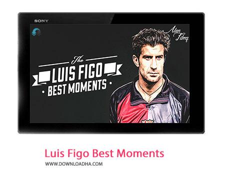 Luis Figo Best Moments Cover%28Downloadha.com%29 دانلود کلیپ بهترین لحظات لوئیس فیگو