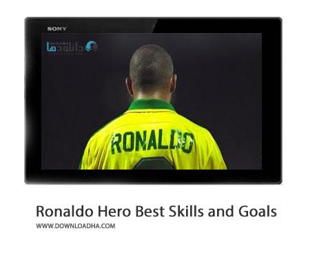Ronaldo National Hero Best Skills and Goals Brazil Cover%28Downloadha.com%29 دانلود کلیپ گل ها و مهارت های زیبای رونالدو برای برزیل