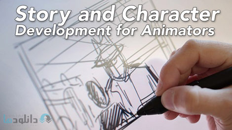 Story and Character Development for Animation Cover%28Downloadha.com%29 دانلود فیلم آموزش شخصیت پردازی و داستان نویسی برای انیمیشن