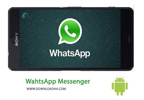 دانلود مسنجر واتس آپ WhatsApp Messenger 2.16.97 – اندروید