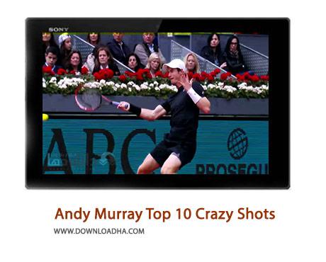 Andy Murray Top 10 Crazy Shots from Out of Nowhere Cover%28Downloadha.com%29 دانلود کلیپ 10 ضربه استثنایی اندی ماری