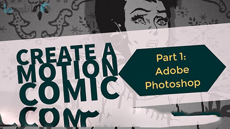 Create A Motion Comic in Photoshop Cover%28Downloadha.com%29 دانلود فیلم آموزش ساخت کامیک مصور در فتوشاپ