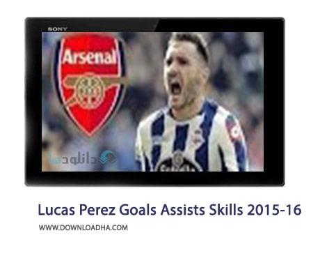 Lucas Perez Goals Assists Skills 2015 16 Cover%28Downloadha.com%29 دانلود کلیپ گل ها و مهارت های لوکاس پرز در فصل 2015 16