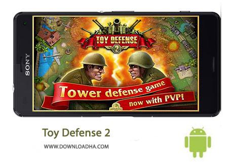 Toy Defense 2 Cover%28Downloadha.com%29 دانلود بازی استراتژیک دفاع اسباب بازی ها Toy Defense 2 2.9 برای اندروید